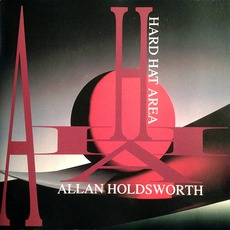 Hard Hat Area by Allan Holdsworth