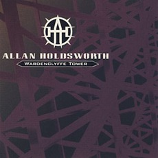 Wardenclyffe Tower by Allan Holdsworth
