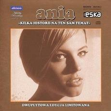 Kilka Historii Na Ten Sam Temat (Special Edition) mp3 Album by Ania