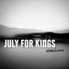 Monochrome mp3 Album by July For Kings