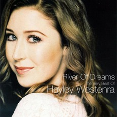 River Of Dreams: The Very Best Of Hayley Westenra mp3 Artist Compilation by Hayley Westenra