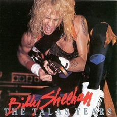The Talas Years mp3 Artist Compilation by Billy Sheehan