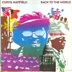 Back To The World mp3 Album by Curtis Mayfield