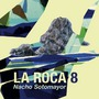 La Roca, Volumen 8