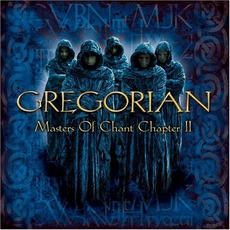 Masters Of Chant, Chapter II mp3 Album by Gregorian