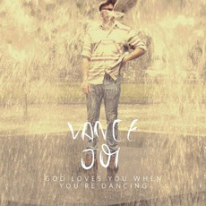 God Loves You When You're Dancing mp3 Album by Vance Joy