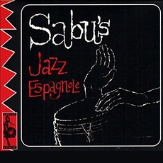 Sabu's Jazz Espagnole (Remastered)