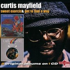 Sweet Exorcist / Got To Find A Way mp3 Artist Compilation by Curtis Mayfield