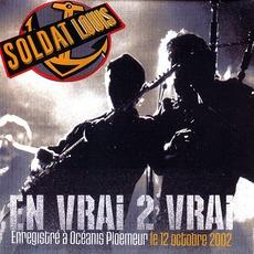 En Vrai 2 Vrai mp3 Live by Soldat Louis