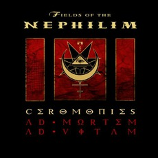 Ceromonies: Ad Mortem Ad VItam mp3 Live by Fields Of The Nephilim