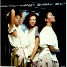 Break Out mp3 Album by The Pointer Sisters