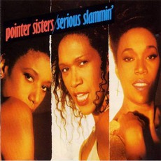 Serious Slammin' by The Pointer Sisters