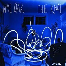 The Knot mp3 Album by Wye Oak
