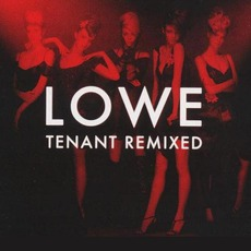 Tenant Remixed (Limited Edition) by Lowe