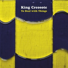 To Deal With Things mp3 Album by King Creosote