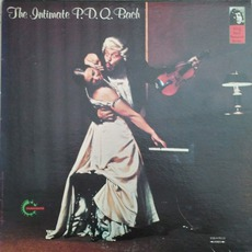 The Intimate P.D.Q. Bach by P.D.Q. Bach