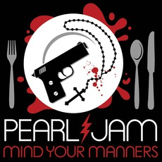 Mind Your Manners mp3 Single by Pearl Jam