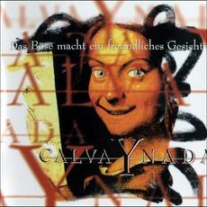 Das Böse Macht Ein Freundliches Gesicht by Calva Y Nada
