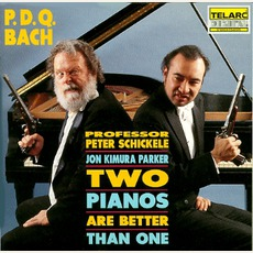 Two Pianos Are Better Than One by P.D.Q. Bach