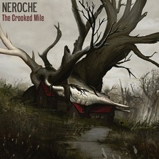 The Crooked Mile mp3 Album by Neroche