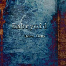 Dead Cells (Limited Edition) by Embryoid