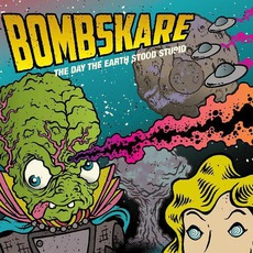 The Day The Earth Stood Stupid mp3 Album by Bombskare