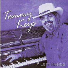 2 Left Hands mp3 Album by Tommy Keys