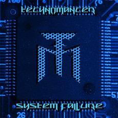 System Failure mp3 Album by Technomancer
