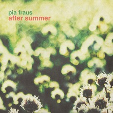 After Summer mp3 Album by Pia Fraus
