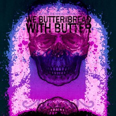 Demo by We Butter The Bread With Butter