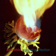 Against Perfection mp3 Album by Adorable