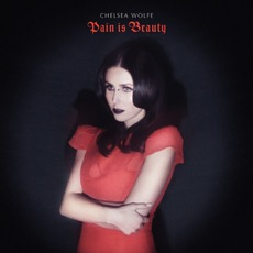 Pain Is Beauty mp3 Album by Chelsea Wolfe