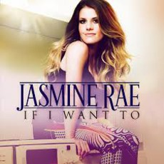 If I Want To mp3 Album by Jasmine Rae
