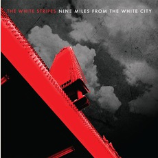 Nine Miles From The White City (Limited Edition) mp3 Album by The White Stripes