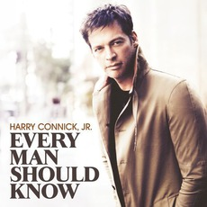 Every Man Should Know mp3 Album by Harry Connick, Jr.