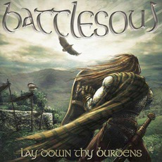 Lay Down Thy Burdens mp3 Album by Battlesoul
