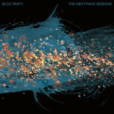 The Nextwave Sessions mp3 Album by Bloc Party