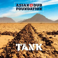 Tank by Asian Dub Foundation
