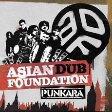 Punkara by Asian Dub Foundation