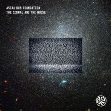 The Signal And The Noise (Japanese Edition) by Asian Dub Foundation