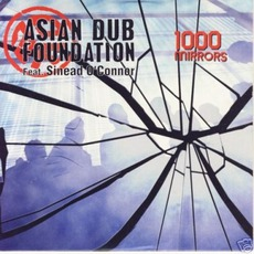 1000 Mirrors by Asian Dub Foundation