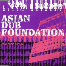 Real Great Britain by Asian Dub Foundation