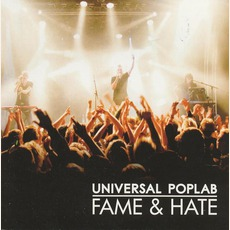 Fame & Hate by Universal Poplab