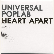 Heart Apart by Universal Poplab