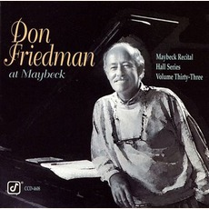 Maybeck Recital Hall Series, Volume Thirty-Three mp3 Live by Don Friedman