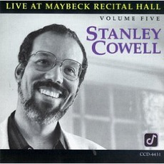 Live At Maybeck Recital Hall, Volume Five mp3 Live by Stanley Cowell