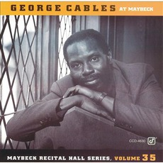 Maybeck Recital Hall Series, Volume Thirty-Five mp3 Live by George Cables