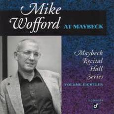 Maybeck Recital Hall Series, Volume Eighteen