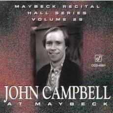 Maybeck Recital Hall Series, Volume Twenty-Nine by John Campbell