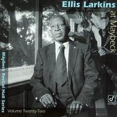 Maybeck Recital Hall Series, Volume Twenty-Two by Ellis Larkins